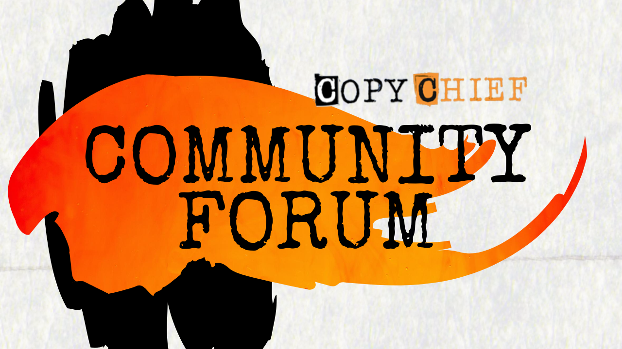 Copy Chief Community Forum
